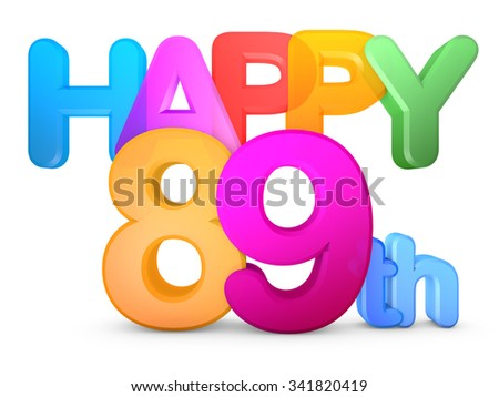 Happy 89th Title in big letters - stock photo