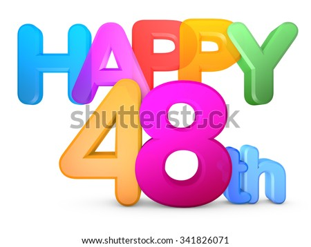 Happy 48th Title in big letters - stock photo