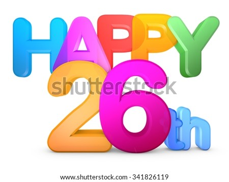 Happy 26th Title in big letters - stock photo