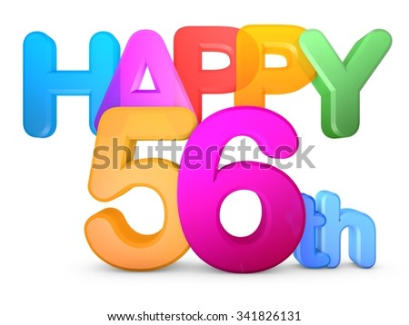 Happy 56th Title in big letters - stock photo