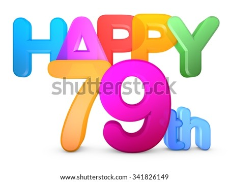 Happy 79th Title in big letters - stock photo