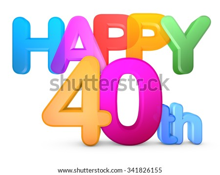 Happy 40th Title in big letters - stock photo