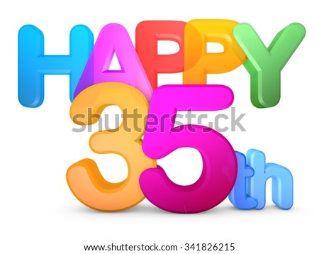Happy 35th Title in big letters - stock photo