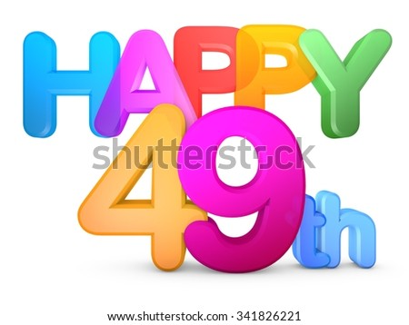 Happy 49th Title in big letters - stock photo