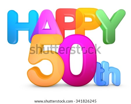 Happy 50th Title in big letters - stock photo