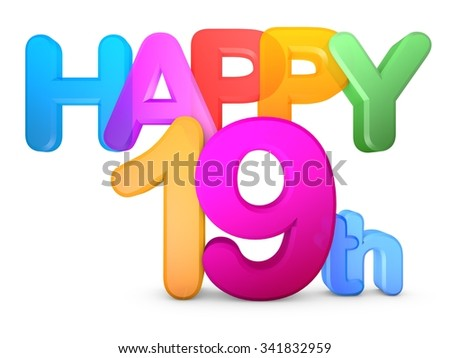 Happy 19th Title in big letters - stock photo