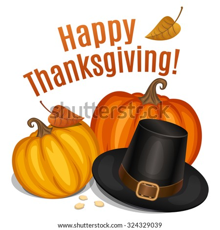 Happy Thanksgiving card, poster, background with piligrim hat and orange pumpkin.  - stock photo