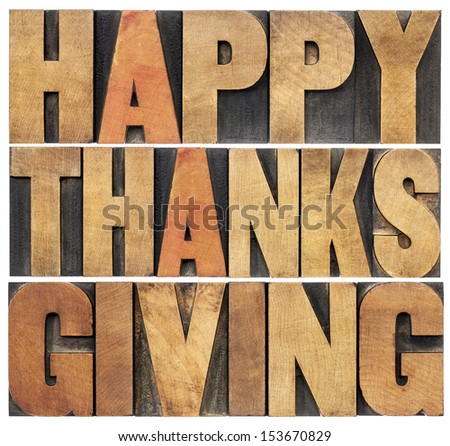Happy Thanksgiving  - isolated text in vintage letterpress wood type blocks scaled to a rectangle shape - stock photo