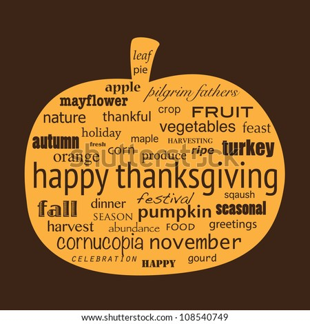Happy Thanksgiving word collage in shape of pumpkin. Also available in vector format. - stock photo