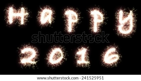 Happy 2016. The words are written with fireworks sparklers on black background - stock photo