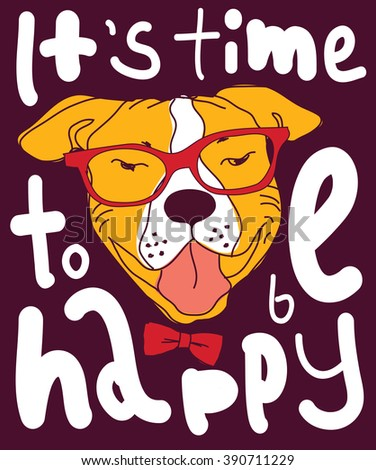 Happy time dog color poster sign. Color illustration. EPS8 - stock photo