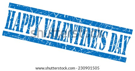 happy valentines day blue grungy stamp on white background - stock photo