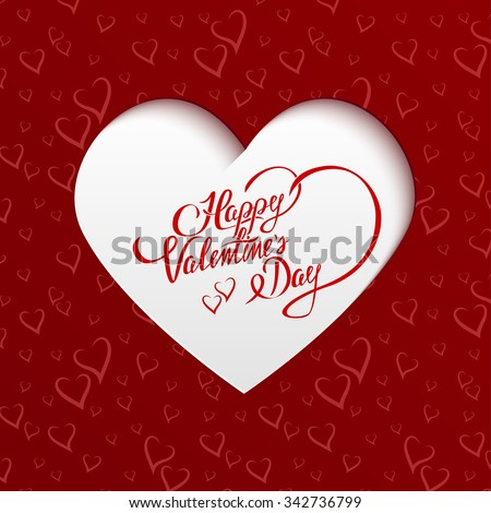 Happy Valentines Day Hand lettering Greeting Card on Paper Cut Heart Shape from Seamless Pattern with Stylized Hearts. Typographical Background  - stock photo