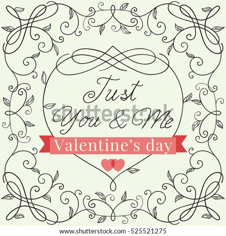 Happy valentines day! Romantic borders with floral pattern and  text  at retro style