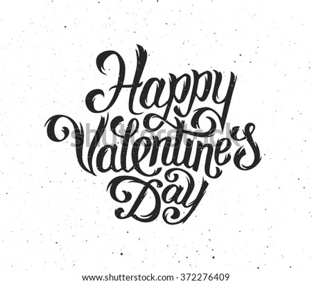 Happy Valentines Day text typography greetings for print and web banner. Hand drawn inscription for 14 february greeting cards. Vintage lettering for Saint Valentines Day.  - stock photo