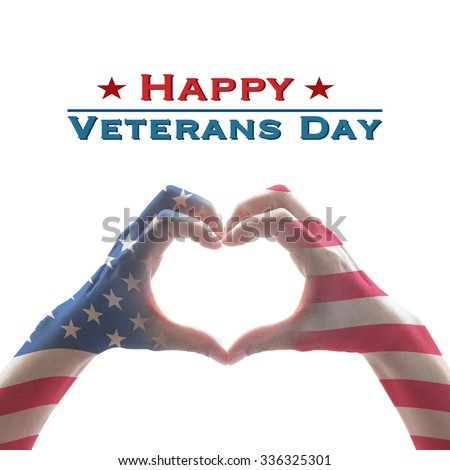 Happy Veterans day text message with American flag pattern on people hands in heart shape form isolated on white background: United states of america- USA national holiday, citizenship concept  - stock photo