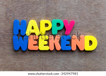 happy weekend words in wood background - stock photo