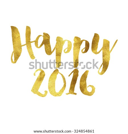 Happy 2016 written in gold leaf font - stock photo