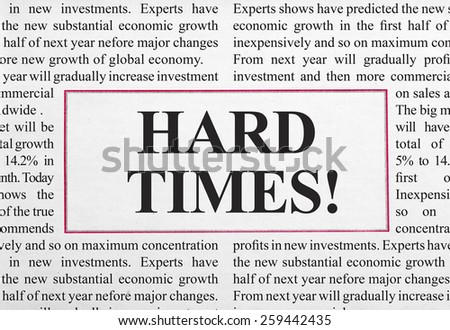 Hard times headline - stock photo