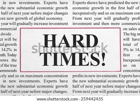 Hard times headline - stock photo