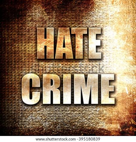 Hate crime background - stock photo