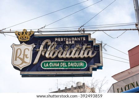 HAVANA,CUBA-FEBRUARY 9,2016:Bar Restaurant Floridita turned off neon sign.The Floridita is a historic fish restaurant and cocktail bar very popular with tourist visitors - stock photo