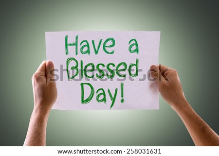 Have a Blessed Day card with green background - stock photo