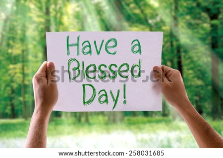Have a Blessed Day card with nature background - stock photo
