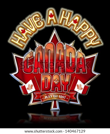 Have a Happy Canada Day on Maple Leaf Chrome graphic 2 with clipping path, black ground.