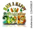 Have a Happy St Patricks Day Graphic with clipping path. - stock photo
