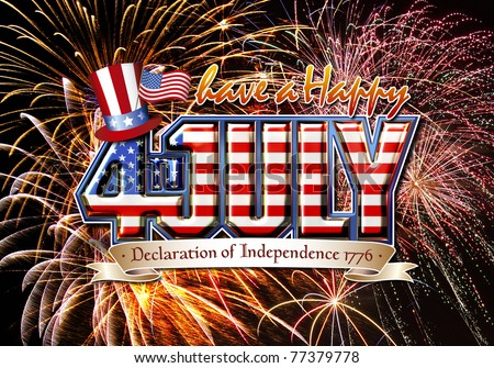 Have a Happy 4th July graphic with stars and strips on a firework background - stock photo