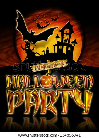 Have a Scary Halloween Party Graphic with Scary Tree and Bats Flying in front of haunted house.