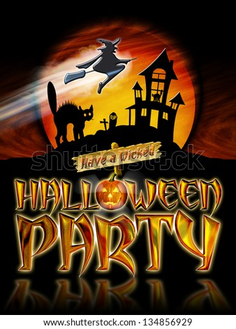 Have a Wicked Halloween Party Graphic with Scared Cat and Witch Flying in front of Haunted house. - stock photo