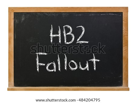 HB2 fallout written in white chalk on a black chalkboard isolated on white