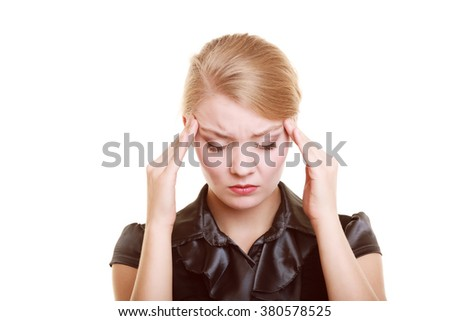 Headache, migraine and stress. Worried businesswoman upset woman suffering from head pain isolated on white. - stock photo