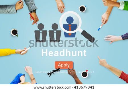 Headhunt Headhunting Hiring Human Resources Concept - stock photo