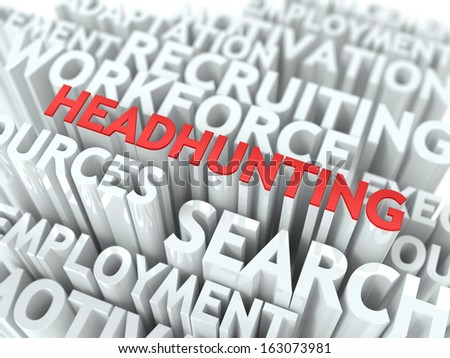 Headhunting - Word in Red Color Surrounded by a Cloud of Words Gray. Wordcloud Concept. - stock photo