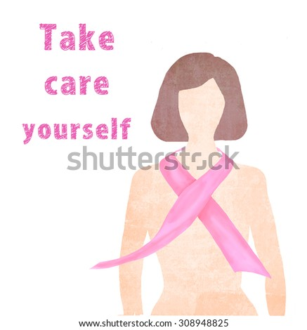 Health care and medicine concept - illustration of woman silhouette with pink breast cancer awareness ribbon. Can be used as card, flyer, poster, print on t-shirt. Quote, motto, slogan, reminding.