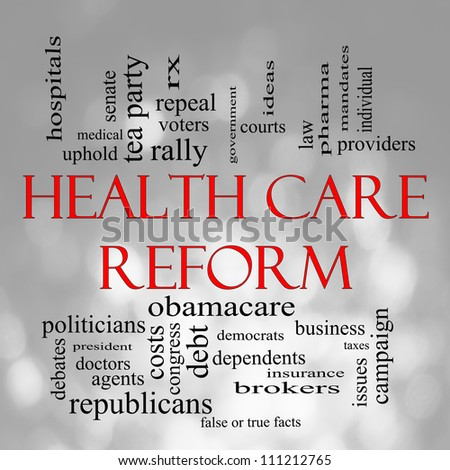 Health Care Reform Word Cloud Concept in with a Bokeh background with great terms such as healthcare, politics, courts, insurance, costs, business, repeal and more - stock photo