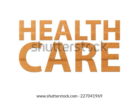 Health care text on band aid isolated white. Concept for care, cure, medical, hospital and health. - stock photo