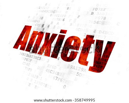 Health concept: Anxiety on Digital background