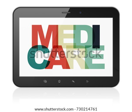Health concept: Tablet Computer with Painted multicolor text Medicare on display, 3D rendering