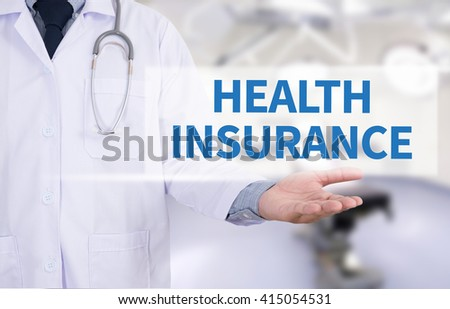 HEALTH INSURANCE  Medicine doctor hand working - stock photo