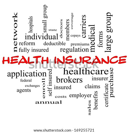 Health Insurance Word Cloud Concept in red caps with great terms such as healthcare, reform, enroll, claims and more. - stock photo