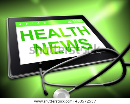 Health News Showing Preventive Medicine And Well - stock photo