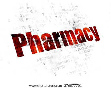 Healthcare concept: Pharmacy on Digital background
