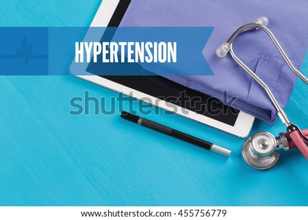 HEALTHCARE DOCTOR TECHNOLOGY  HYPERTENSION CONCEPT - stock photo