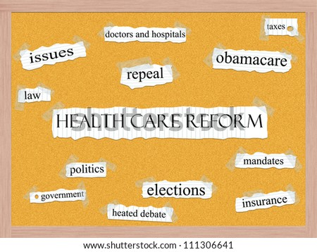 Healthcare Reform word cloud concept with words on notebook paper taped on a corkboard and great terms such as obamacare, mandates, insurance, taxes, politics and more. - stock photo