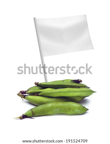 Healthy and organic food concept. Fresh broad bean pods with flag showing the benefits or the price of fruits. - stock photo