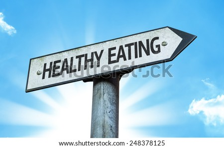 Healthy Eating sign with a beautiful day - stock photo